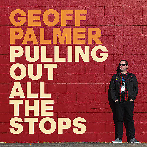Alliance Geoff Palmer - Pulling Out All the Stops thumbnail