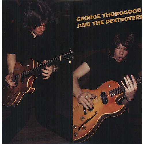 Alliance George Thorogood - George Thorogood & Destroyers thumbnail