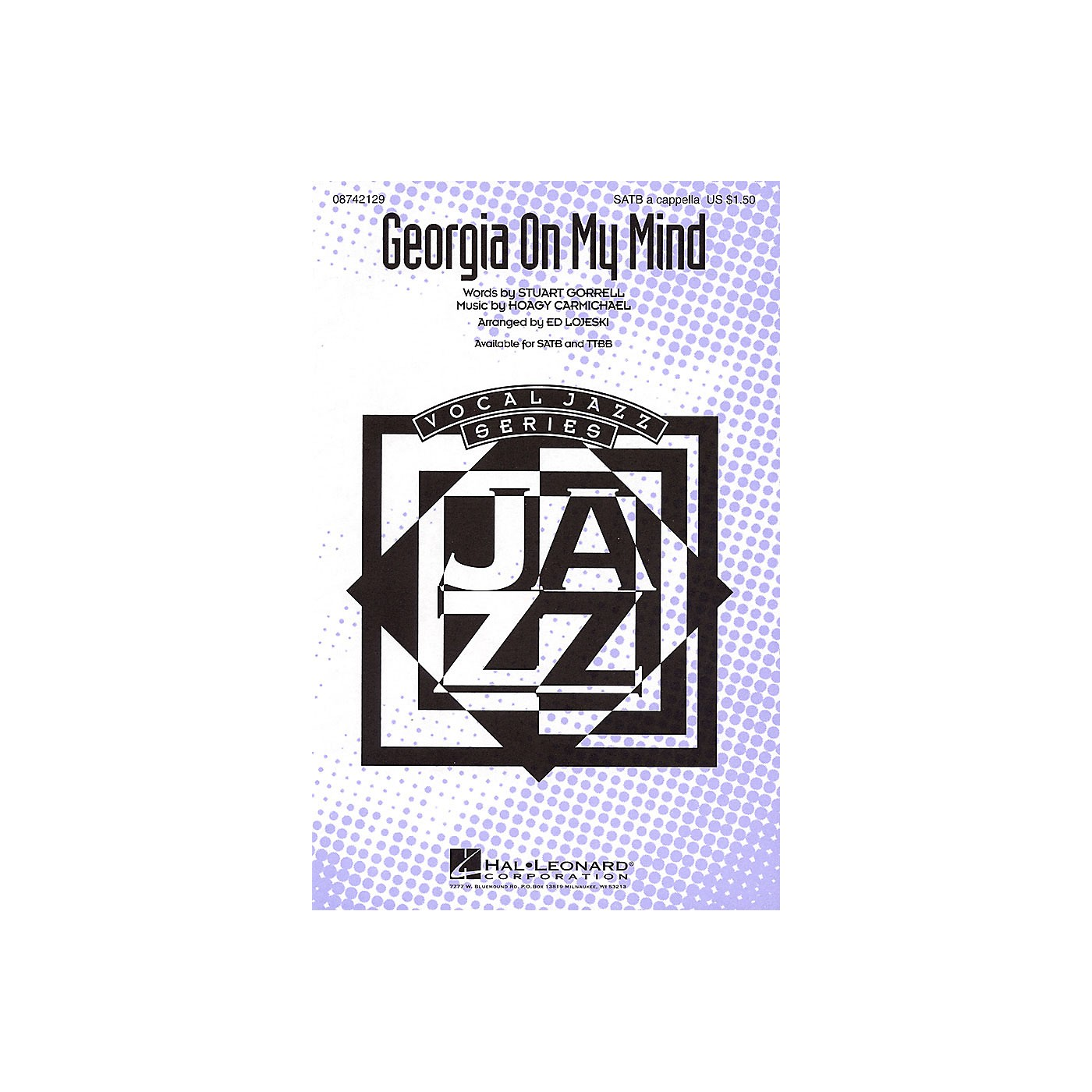 Hal Leonard Georgia on My Mind SATB a cappella arranged by Ed Lojeski thumbnail