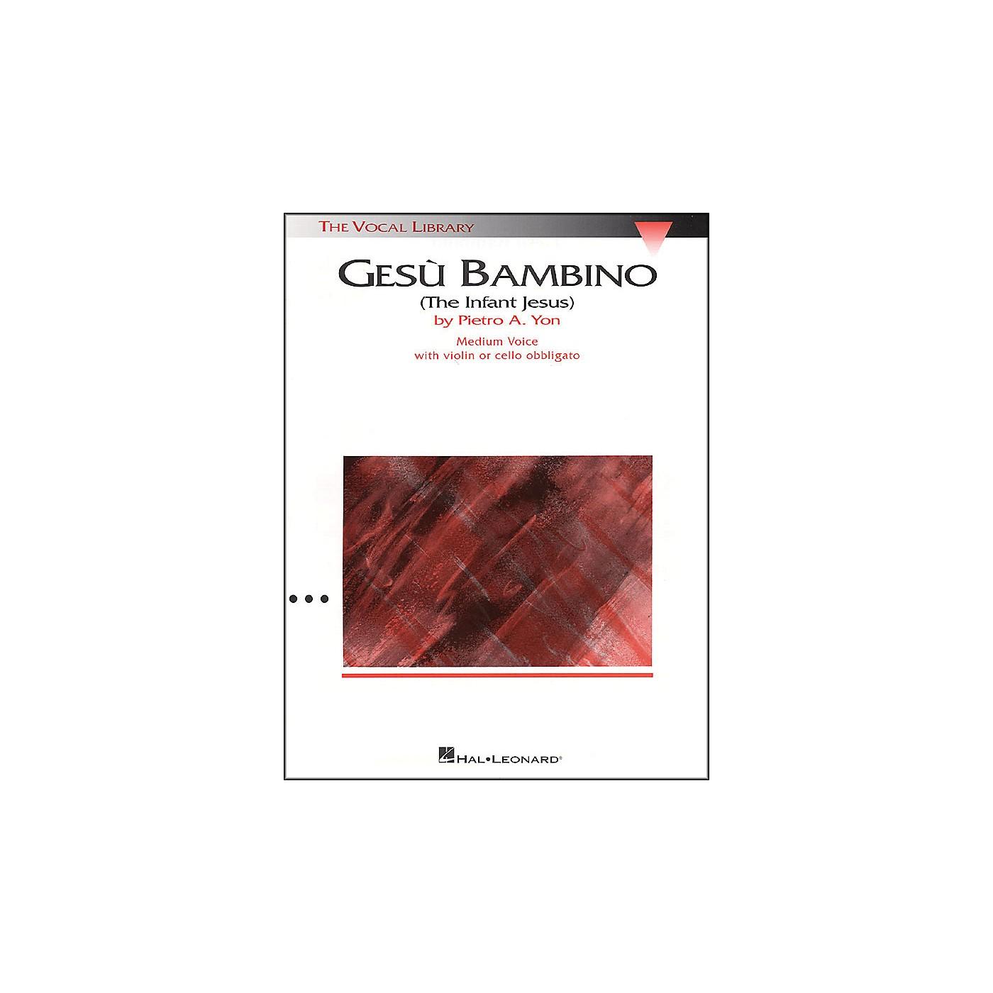 Hal Leonard Gesu Bambino In E Major for Medium Voice with Optional Violin Or Cello By Pietro Yon thumbnail