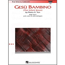 Hal Leonard Gesu Bambino In G Major for High Voice with Optional Violin Or Cello By Pietro Yon