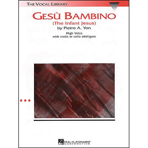 Hal Leonard Gesu Bambino In G Major for High Voice with Optional Violin Or Cello By Pietro Yon thumbnail