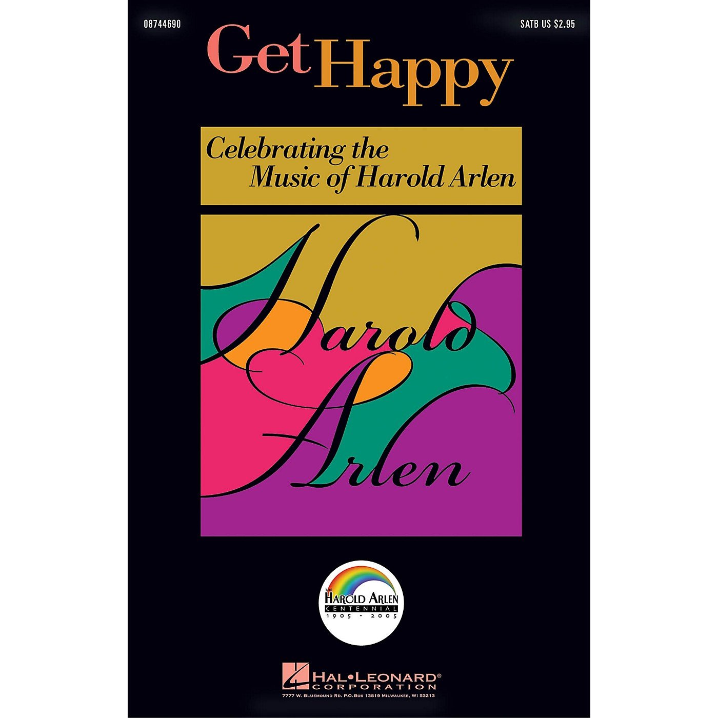 Hal Leonard Get Happy: Celebrating the Music of Harold Arlen SSA Arranged by Ed Lojeski thumbnail