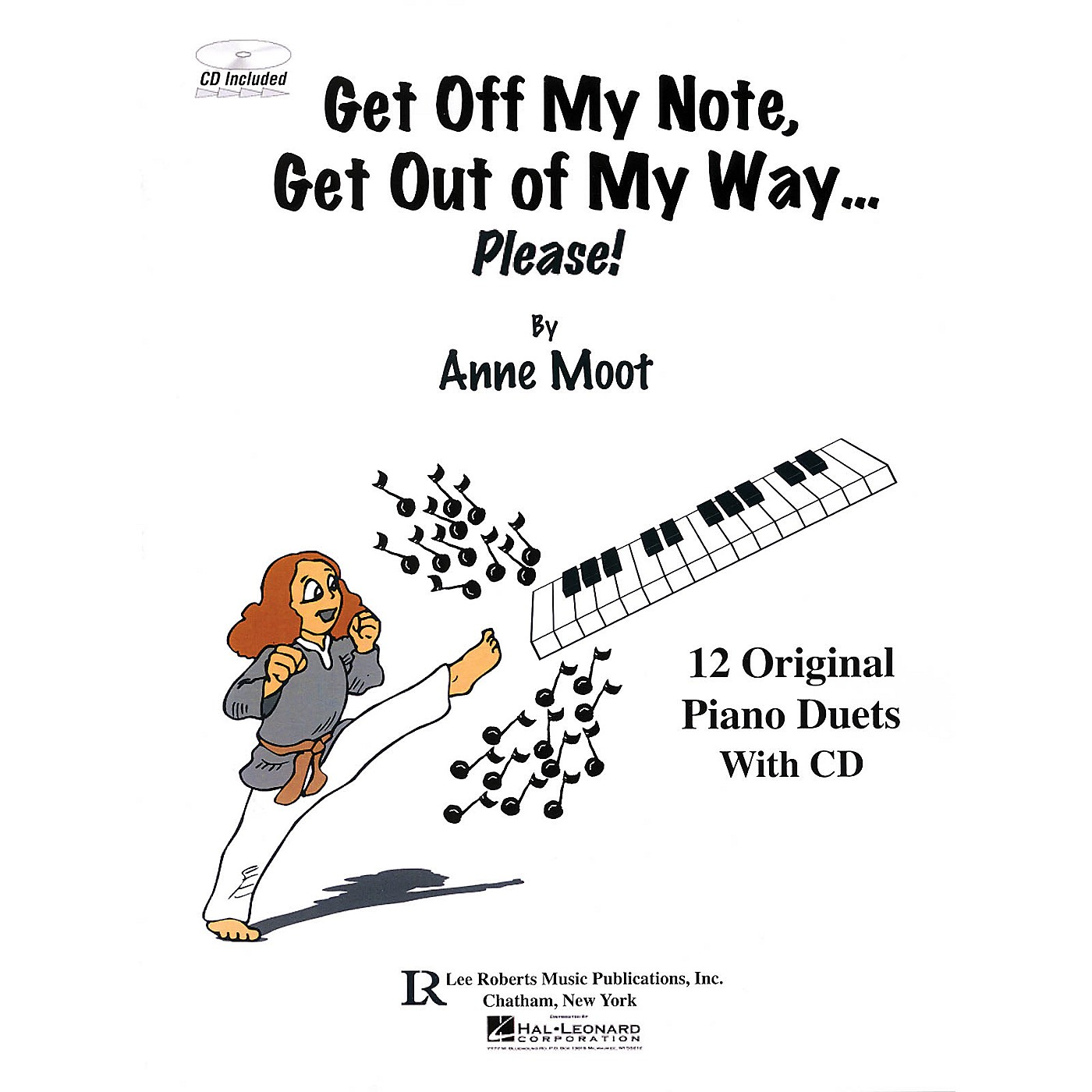 Lee Roberts Get Off My Note, Get Out of My Way ... Please! Pace Piano Education Series Softcover with CD by Anne Moot thumbnail