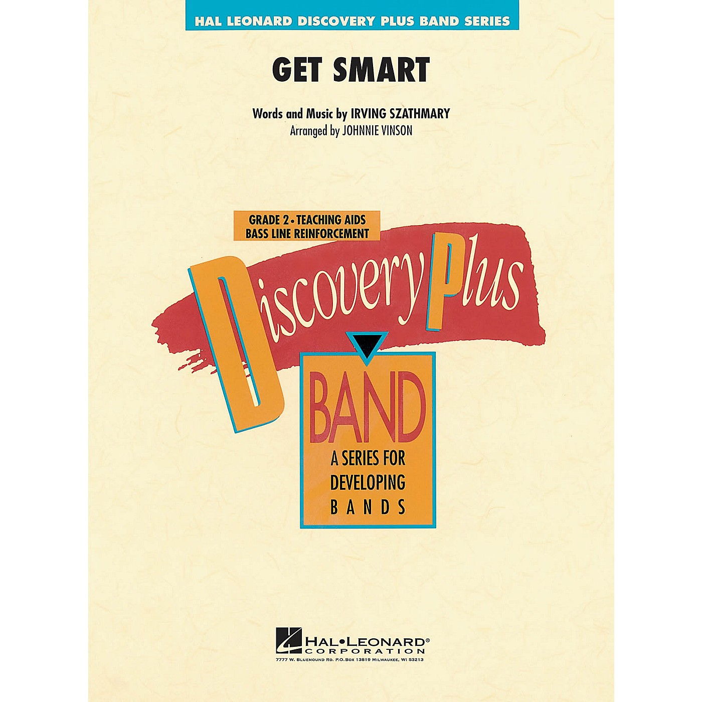 Hal Leonard Get Smart - Discovery Plus Concert Band Series Level 2 arranged by Johnnie Vinson thumbnail