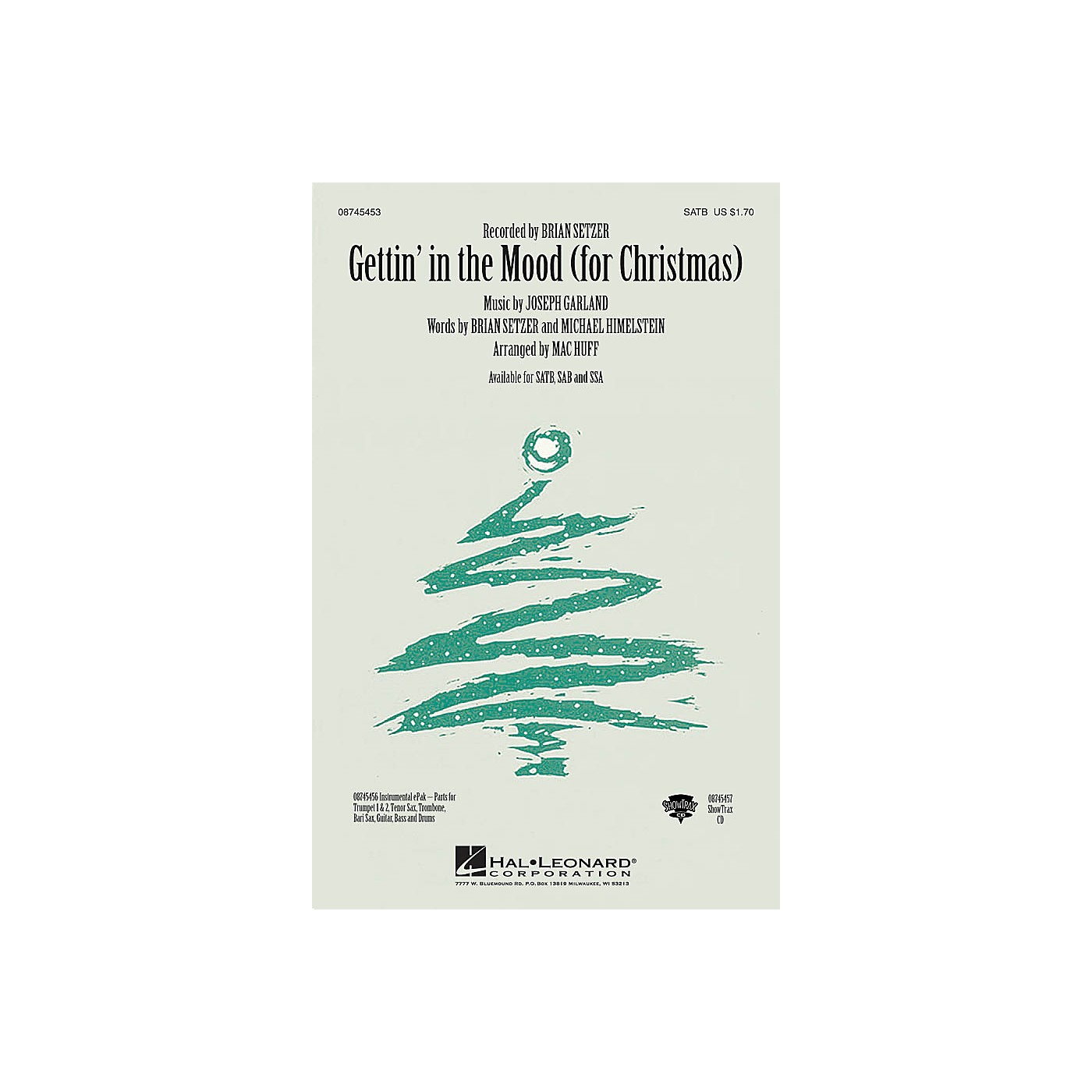 Hal Leonard Gettin' in the Mood - For Christmas SAB by Brian Setzer Arranged by Mac Huff thumbnail