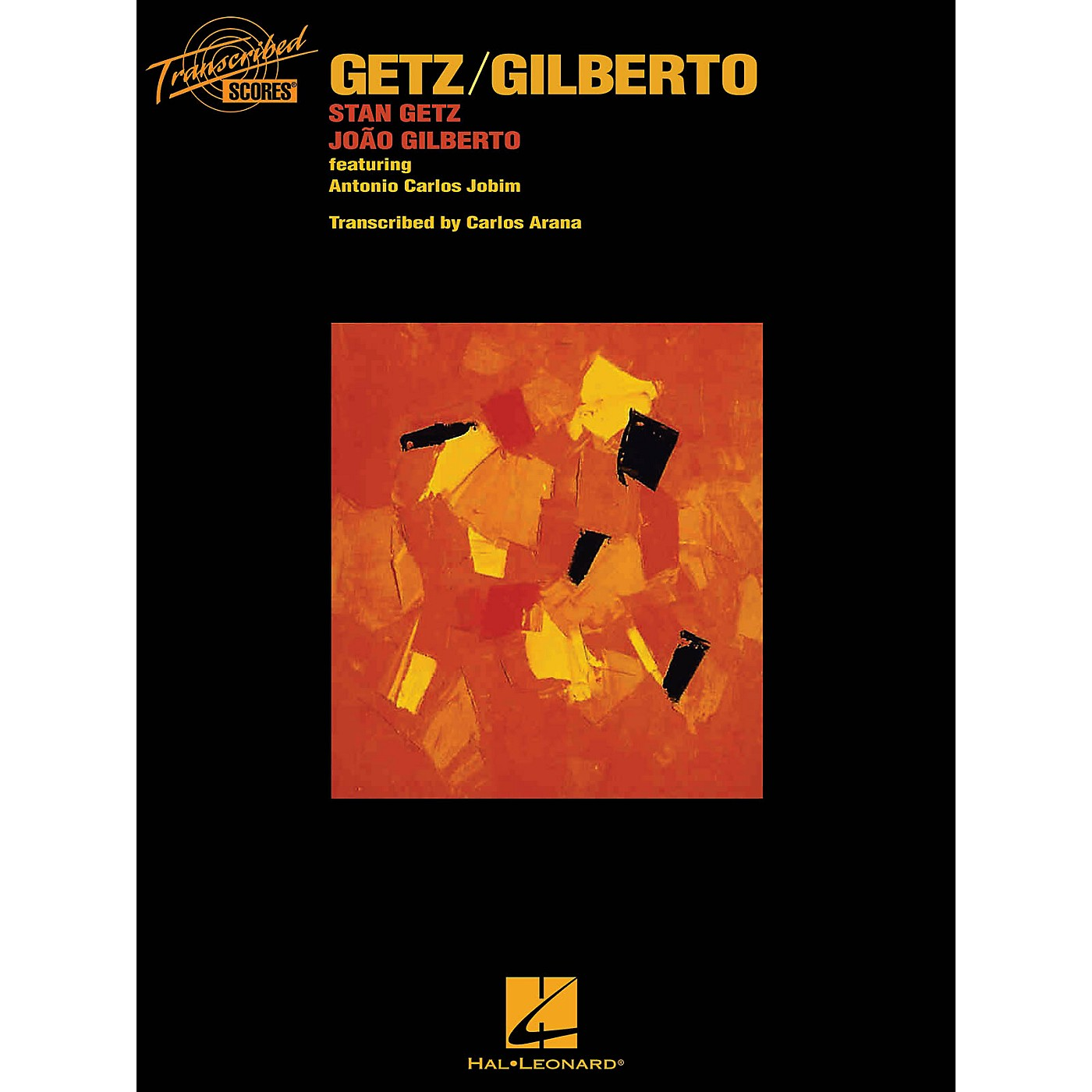 Hal Leonard Getz/Gilberto Transcribed Score Series Softcover Performed by Stan Getz thumbnail