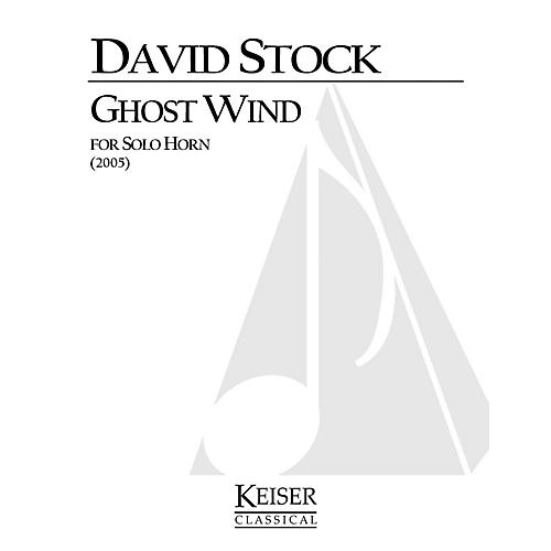 Lauren Keiser Music Publishing Ghost Wind (Horn Solo) LKM Music Series Composed by David Stock thumbnail