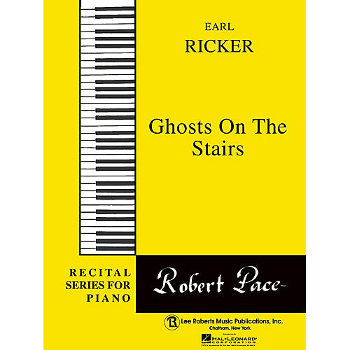 Lee Roberts Ghosts on the Stairs Pace Piano Education Series Composed by Earl Ricker thumbnail