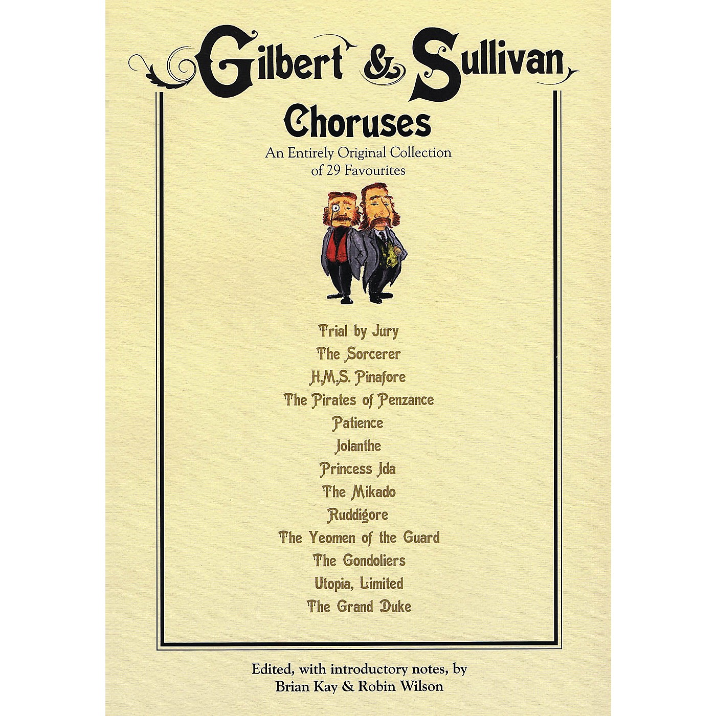 Novello Gilbert & Sullivan Choruses (An Entirely Original Collection of 29 Favorites) Composed by W.S. Gilbert thumbnail