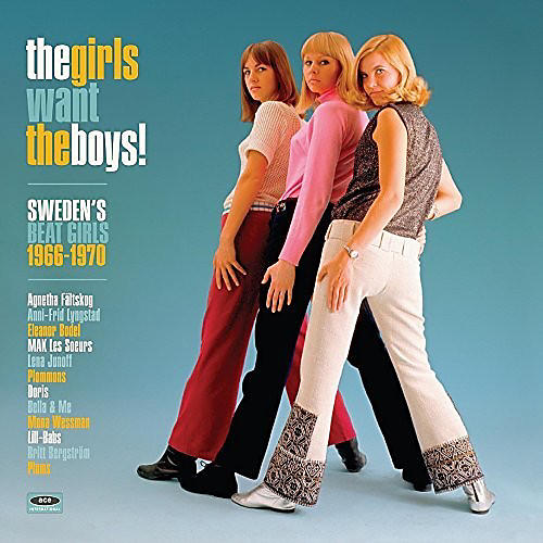 Alliance Girls Want the Boys! Swedish Beat Girls 1966-1970 - Girls Want The Boys! Swedish Beat Girls 1966-1970 thumbnail