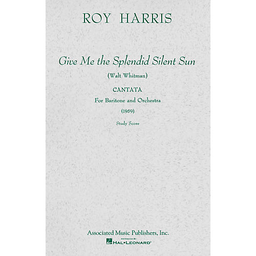 Associated Give Me the Splendid Silent Sun (1959) (Study Score) Study Score Series Composed by Roy Harris thumbnail