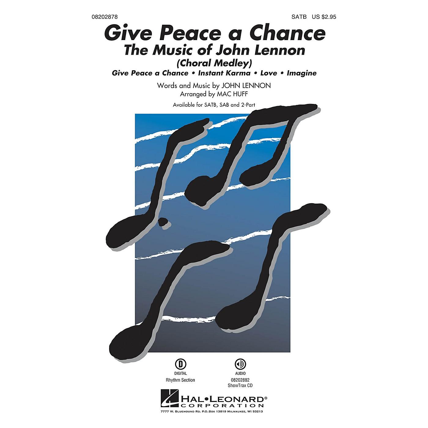 Hal Leonard Give Peace a Chance: The Music of John Lennon ShowTrax CD by John Lennon Arranged by Mac Huff thumbnail