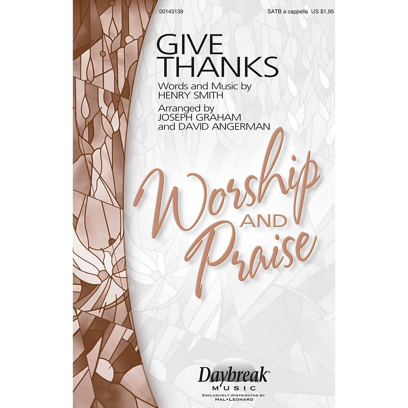 Daybreak Music Give Thanks SATB a cappella arranged by Joseph Graham thumbnail