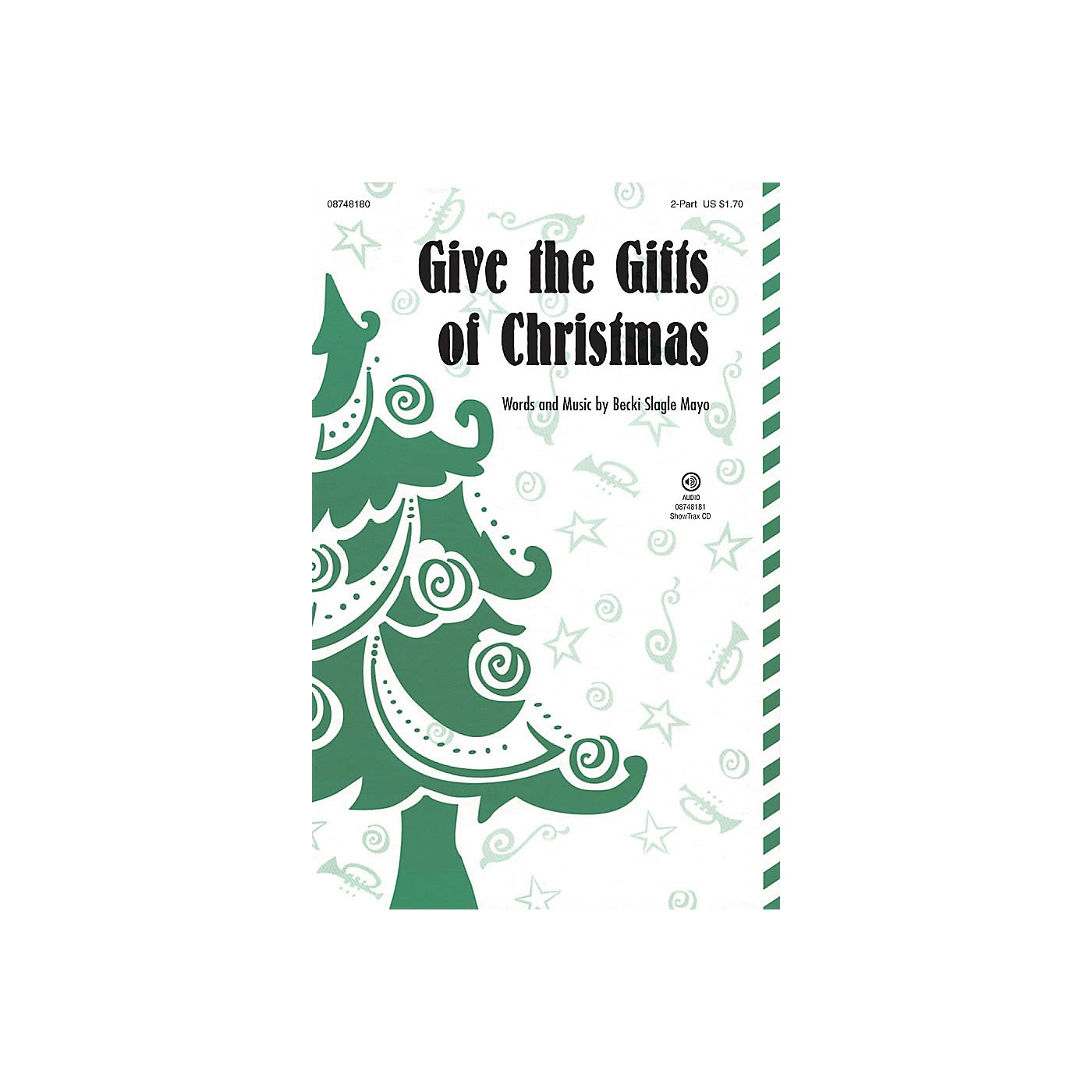 Hal Leonard Give the Gifts of Christmas ShowTrax CD Composed by Becki Slagle Mayo thumbnail