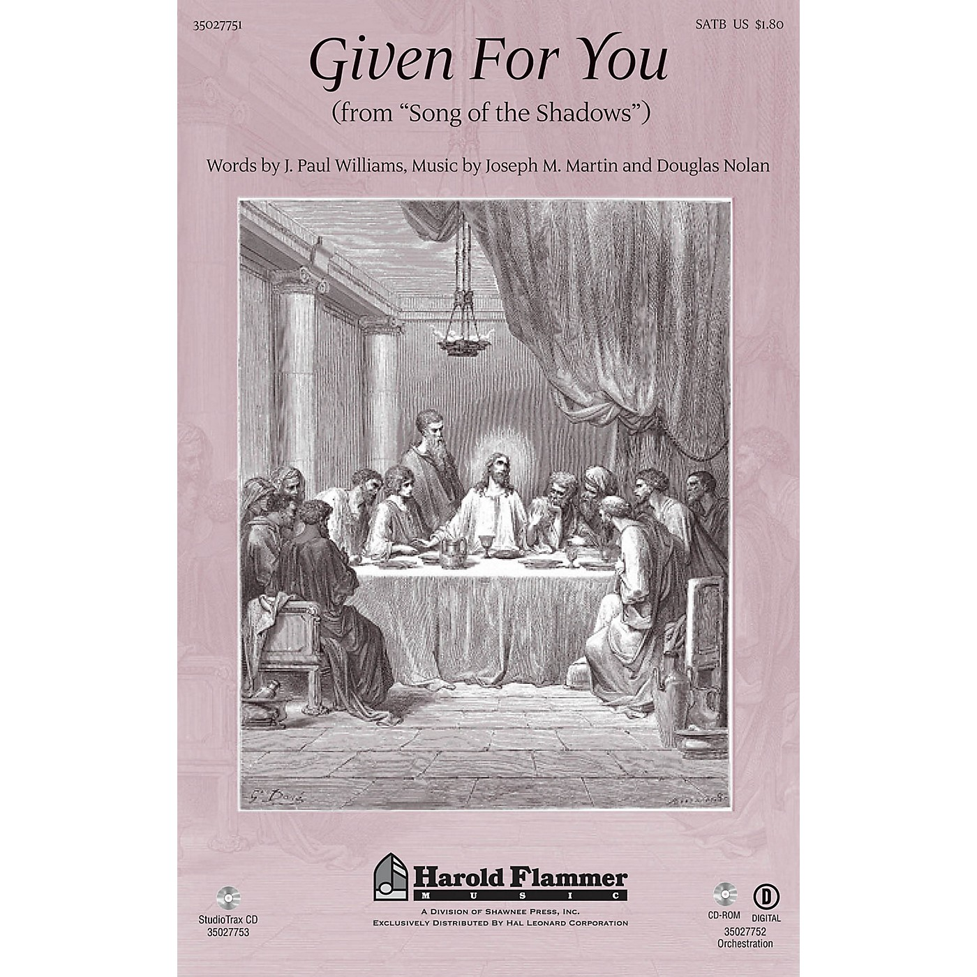 Shawnee Press Given for You (from Song of the Shadows New Edition) SATB composed by J. Paul Williams thumbnail