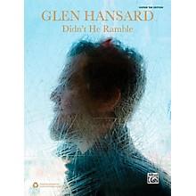 Alfred Glen Hansard: Didn't He Ramble Guitar TAB Edition Songbook