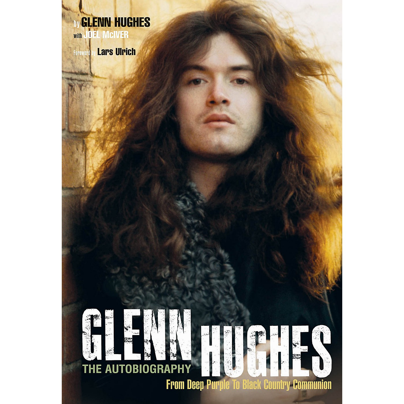 Jawbone Press Glenn Hughes: The Autobiography Book Series Softcover Written by Glenn Hughes thumbnail