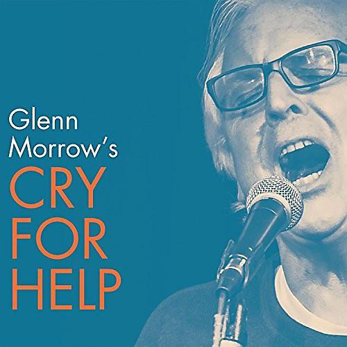 Alliance Glenn Morrow's Cry for Help - Glenn Morrow's Cry for Help thumbnail