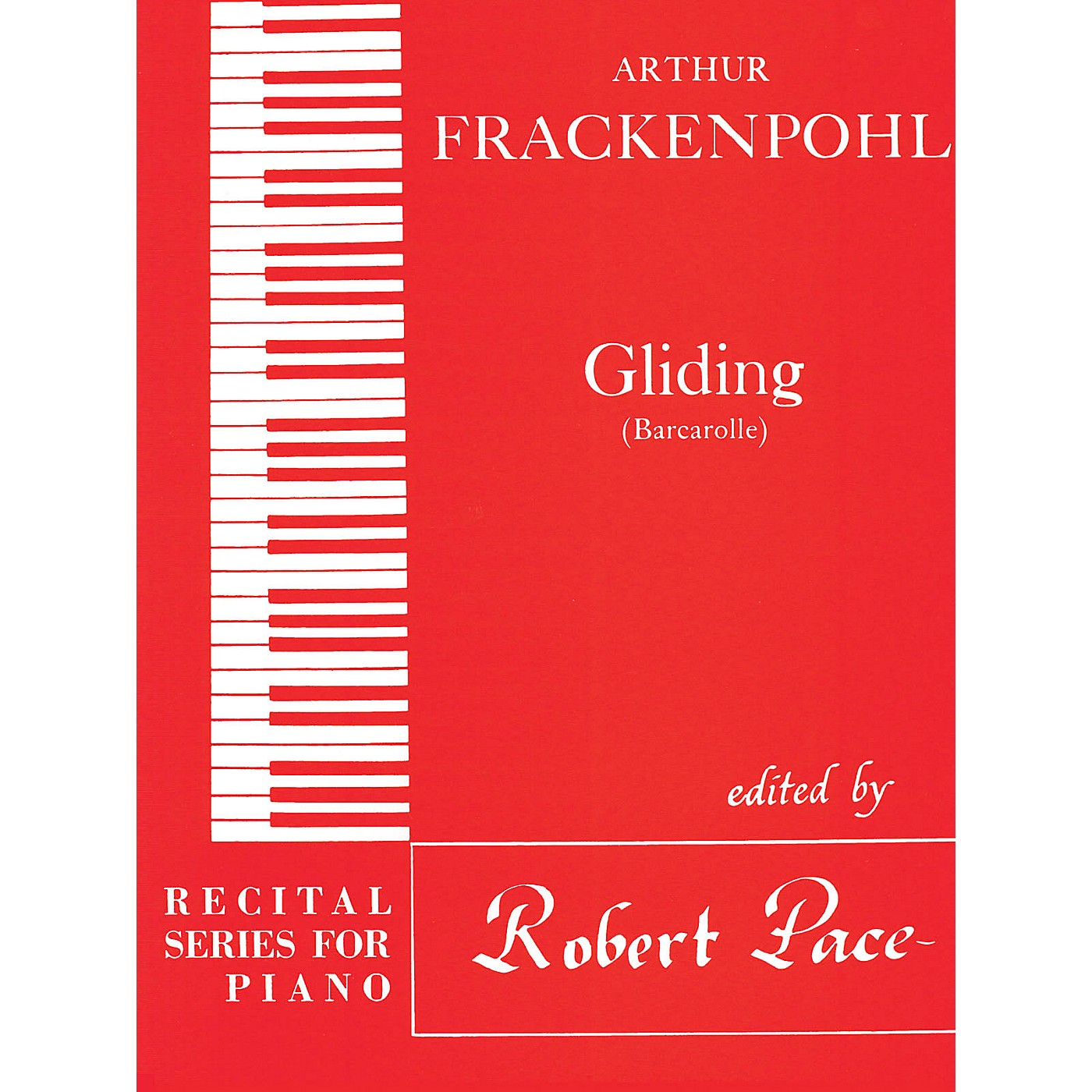 Lee Roberts Gliding (Recital Series for Piano, Red (Book III)) Pace Piano Education Series by Arthur Frackenpohl thumbnail