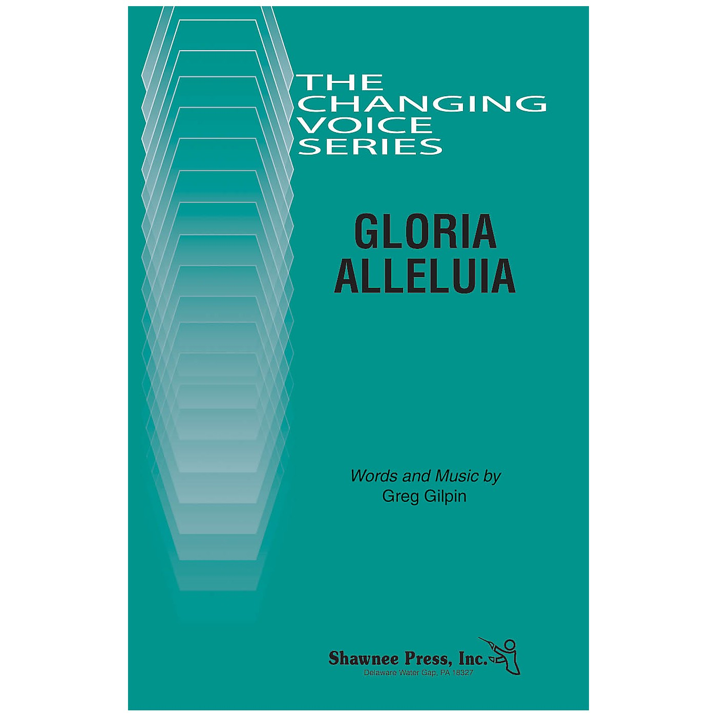 Shawnee Press Gloria Alleluia (Changing Voices Series) TB composed by Greg Gilpin thumbnail