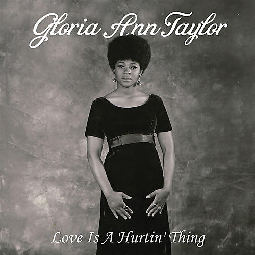 Alliance Gloria Ann Taylor - Love Is a Hurtin' Thing thumbnail