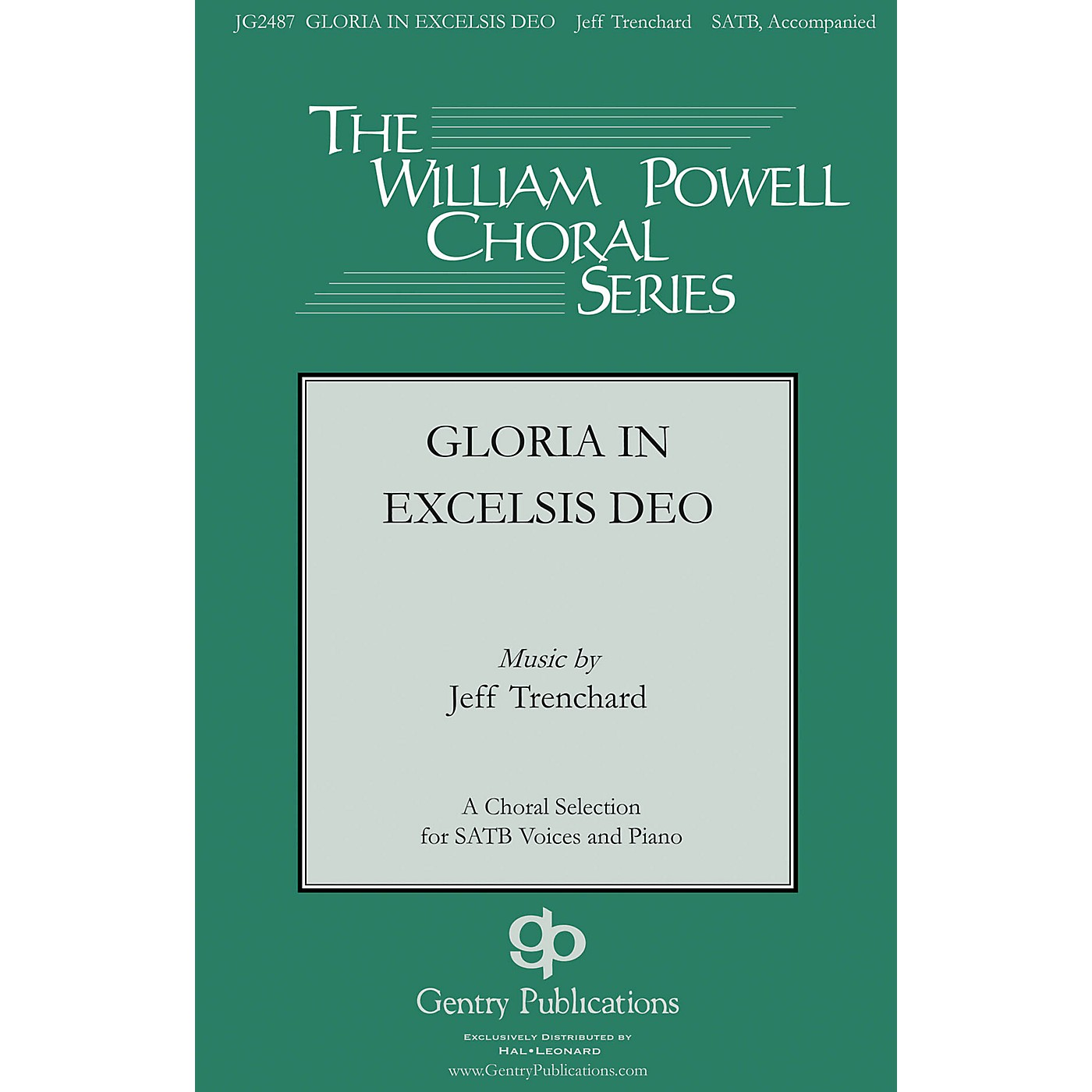 Gentry Publications Gloria in Excelsis Deo SATB composed by Jeff Trenchard thumbnail