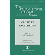 Gloria in Excelsis Deo SATB composed by Jeff Trenchard