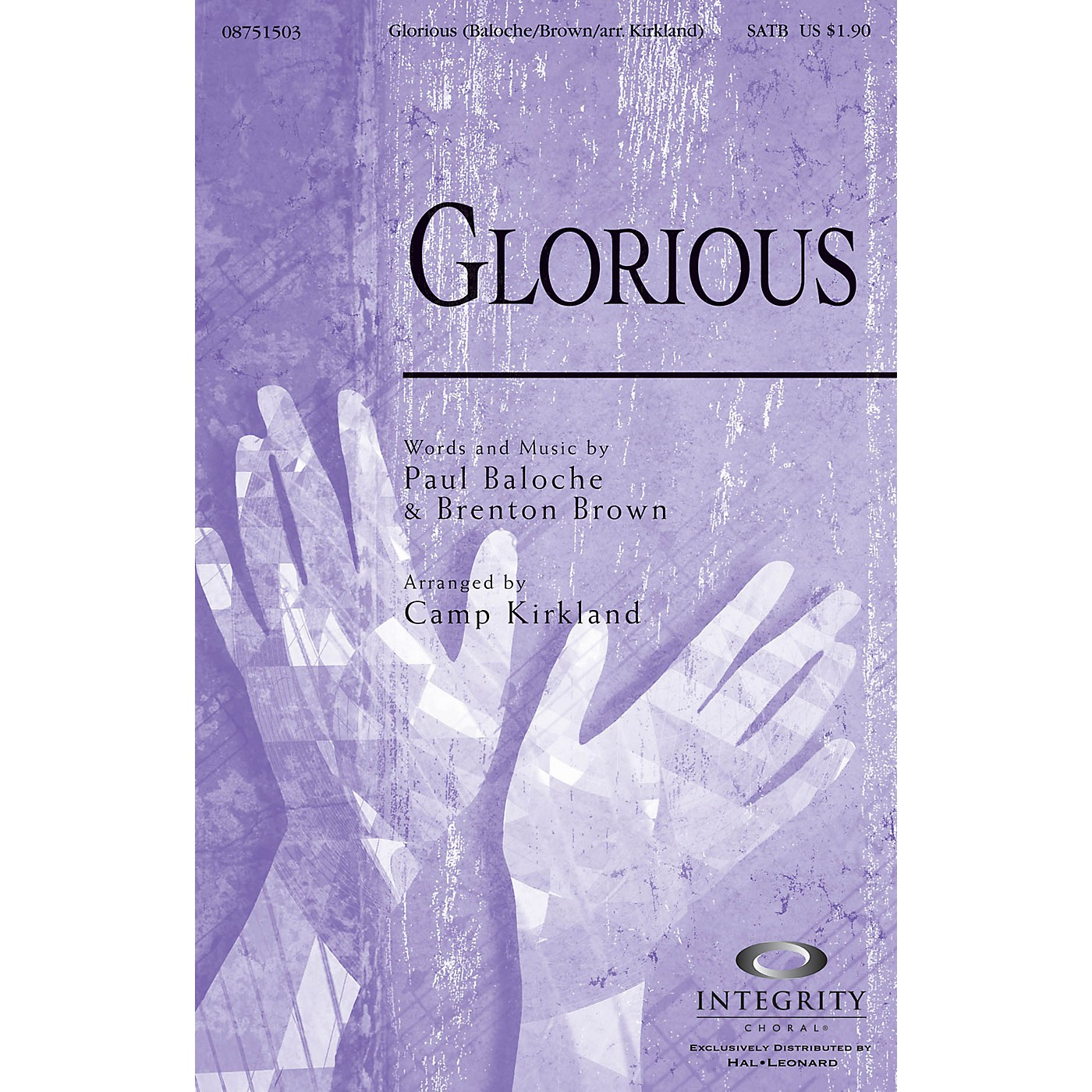 Integrity Choral Glorious CD ACCOMP by Paul Baloche Arranged by Camp Kirkland thumbnail