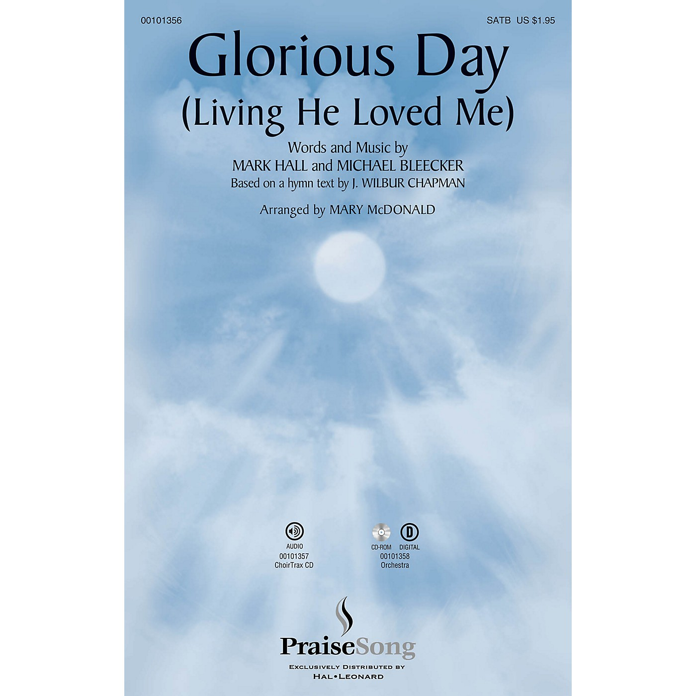 PraiseSong Glorious Day (Living He Loved Me) SATB by Casting Crowns arranged by Mary McDonald thumbnail
