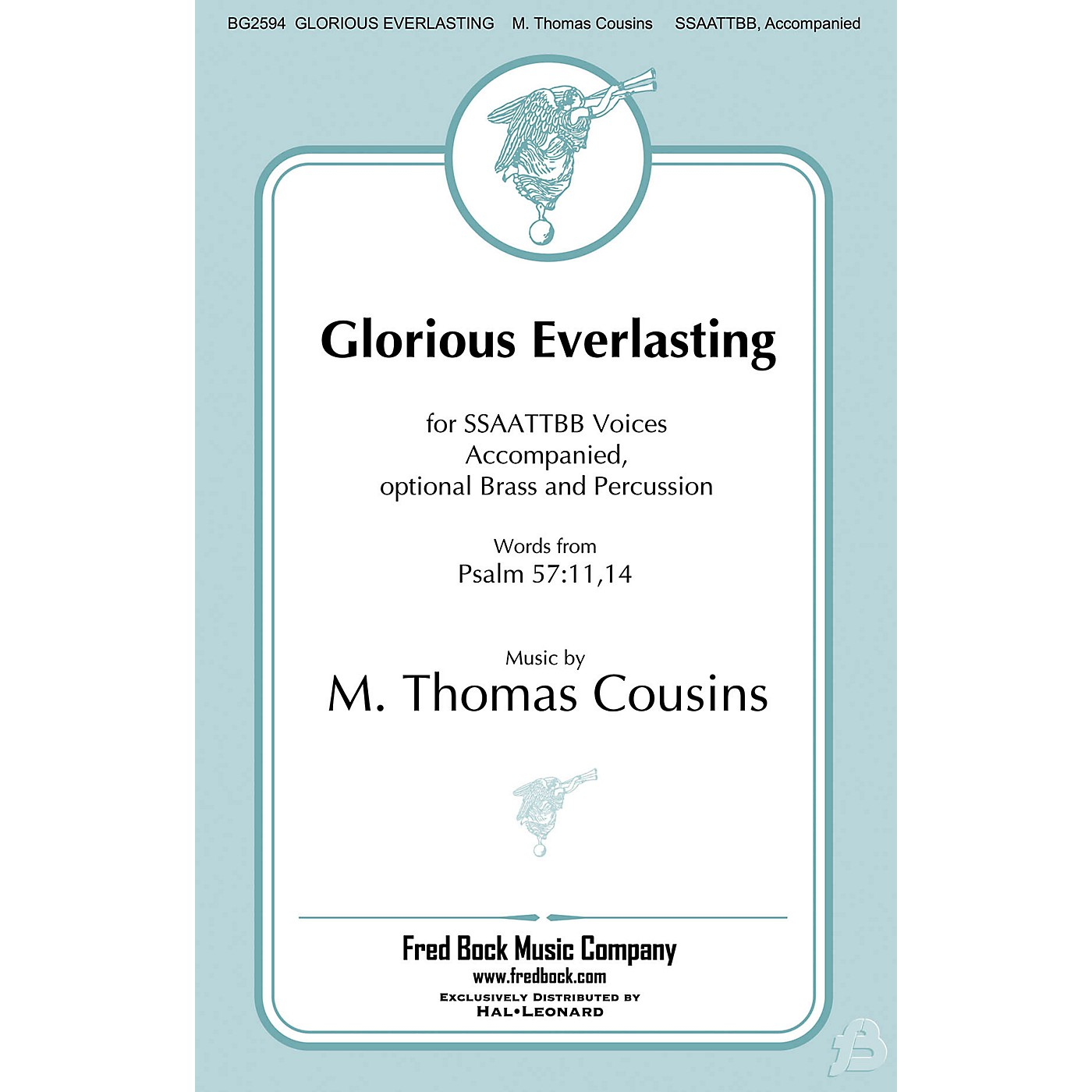 Fred Bock Music Glorious Everlasting SSAATTBB composed by M. Thomas Cousins thumbnail