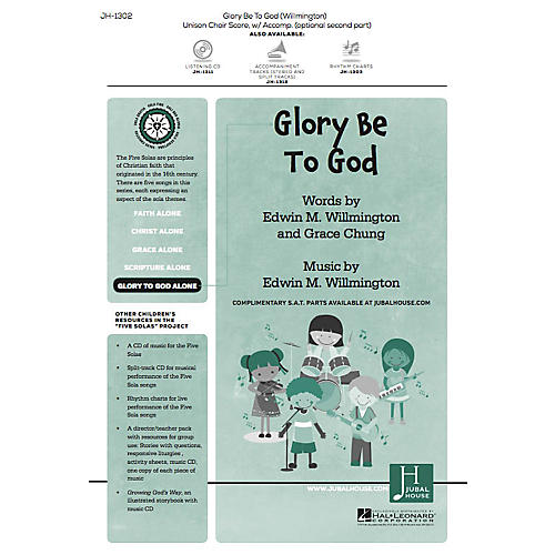 Jubal House Publications Glory Be to God (from The Five Solas) UNIS/2PT composed by Edwin M. Willmington thumbnail