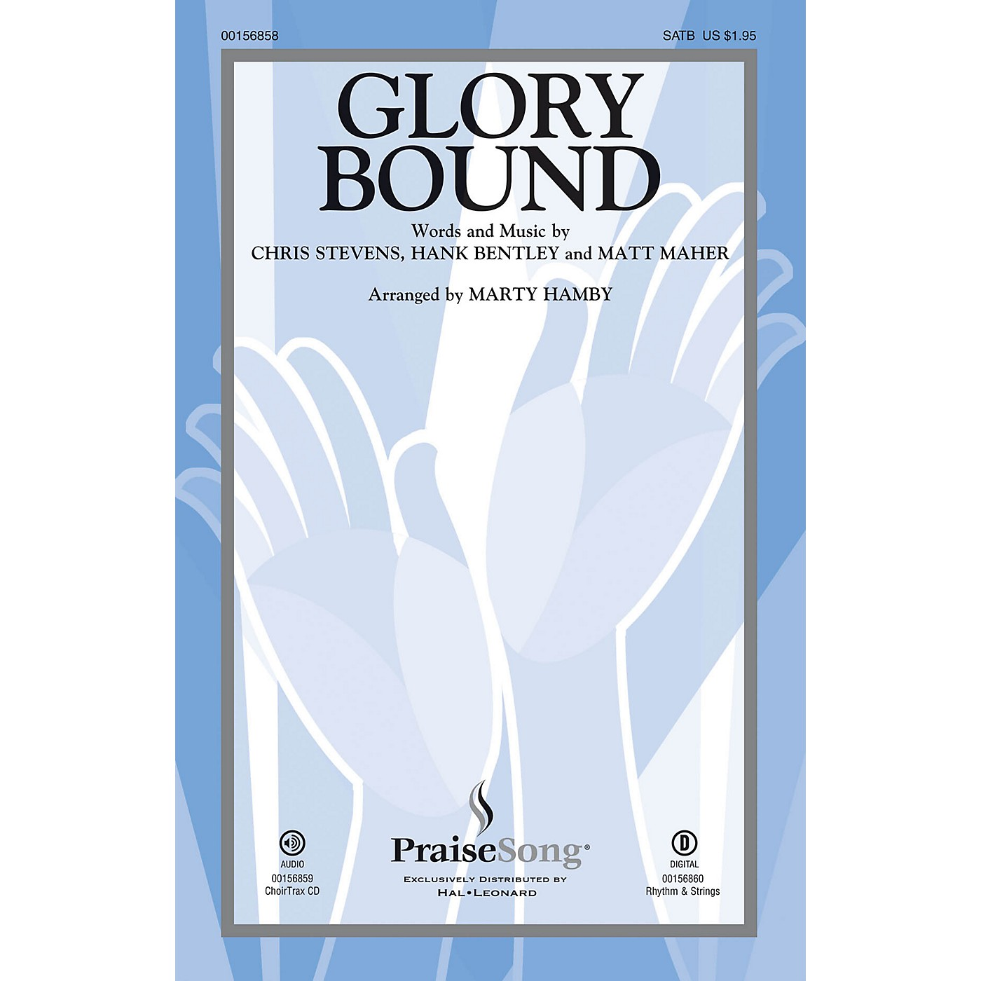 PraiseSong Glory Bound CHOIRTRAX CD by Matt Maher Arranged by Marty Hamby thumbnail