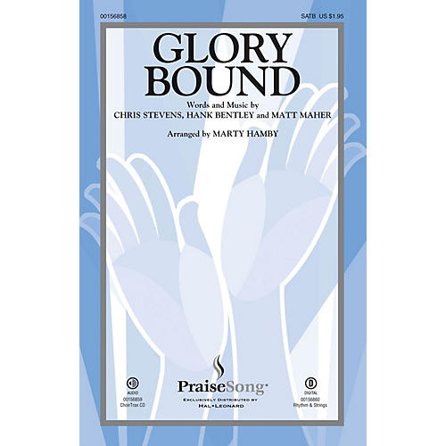 PraiseSong Glory Bound CHOIRTRAX CD by Matt Maher Arranged by Marty Hamby thumbnail