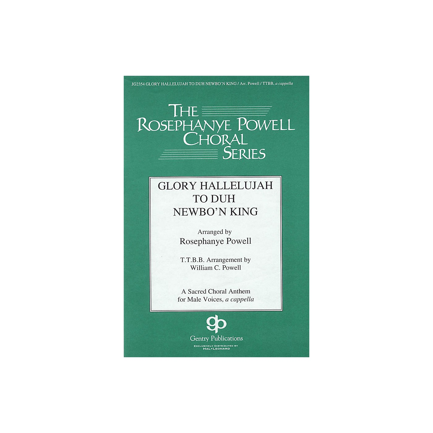 Gentry Publications Glory Hallelujah to Duh Newbo'n King! TTBB A Cappella arranged by William Powell thumbnail