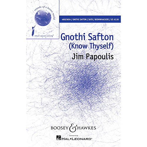 Boosey and Hawkes Gnothi Safton (Sounds of a Better World) SATB with Boomwhackers composed by Jim Papoulis thumbnail