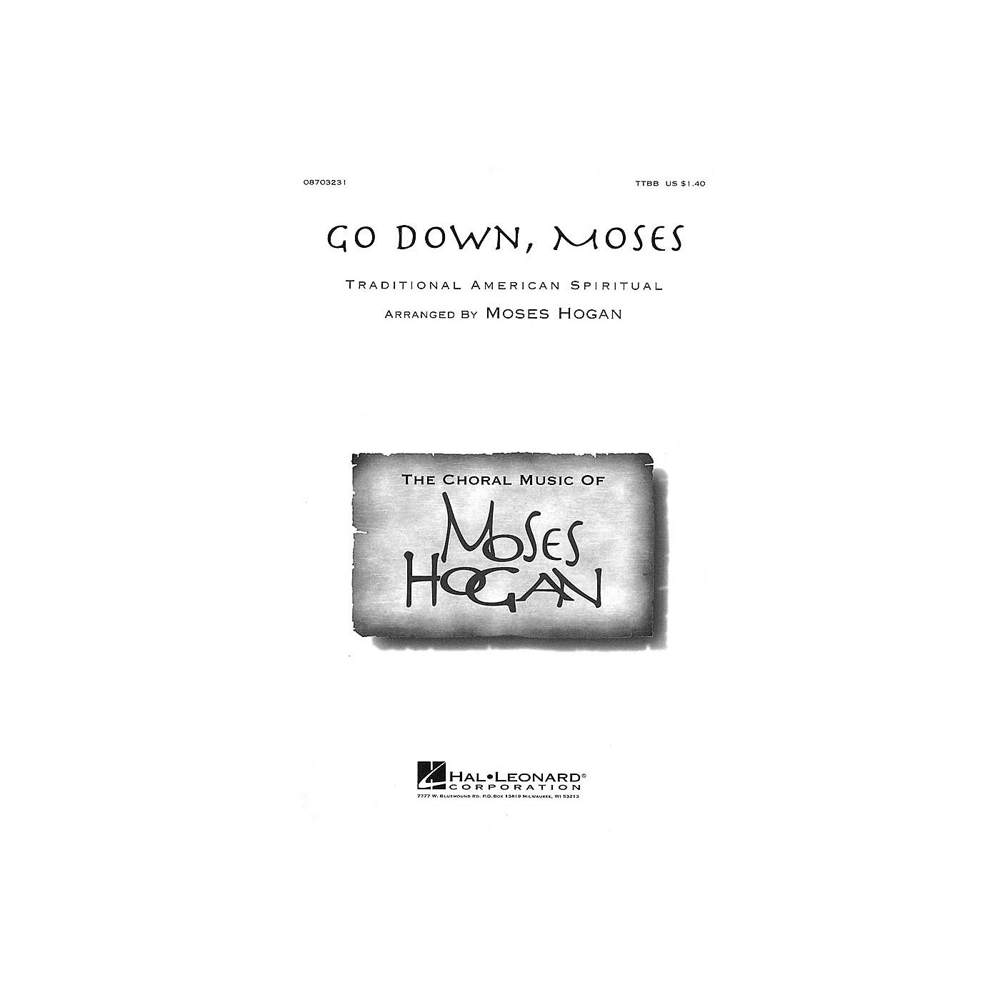 Hal Leonard Go Down, Moses TTBB arranged by Moses Hogan thumbnail