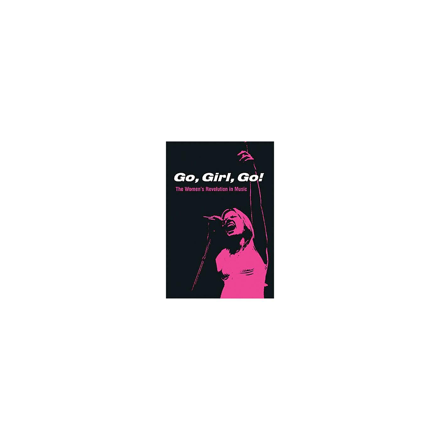 Schirmer Trade Go, Girl, Go! (The Women's Revolution in Music) Omnibus Press Series Softcover thumbnail