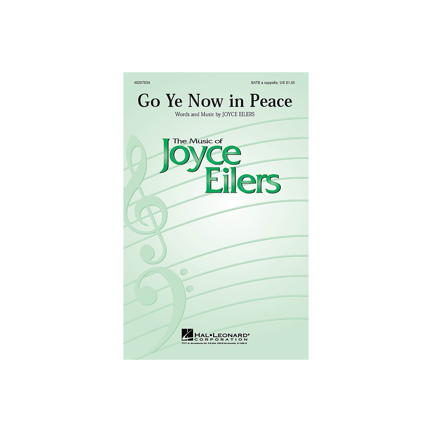 Hal Leonard Go Ye Now in Peace SATB a cappella composed by Joyce Eilers thumbnail