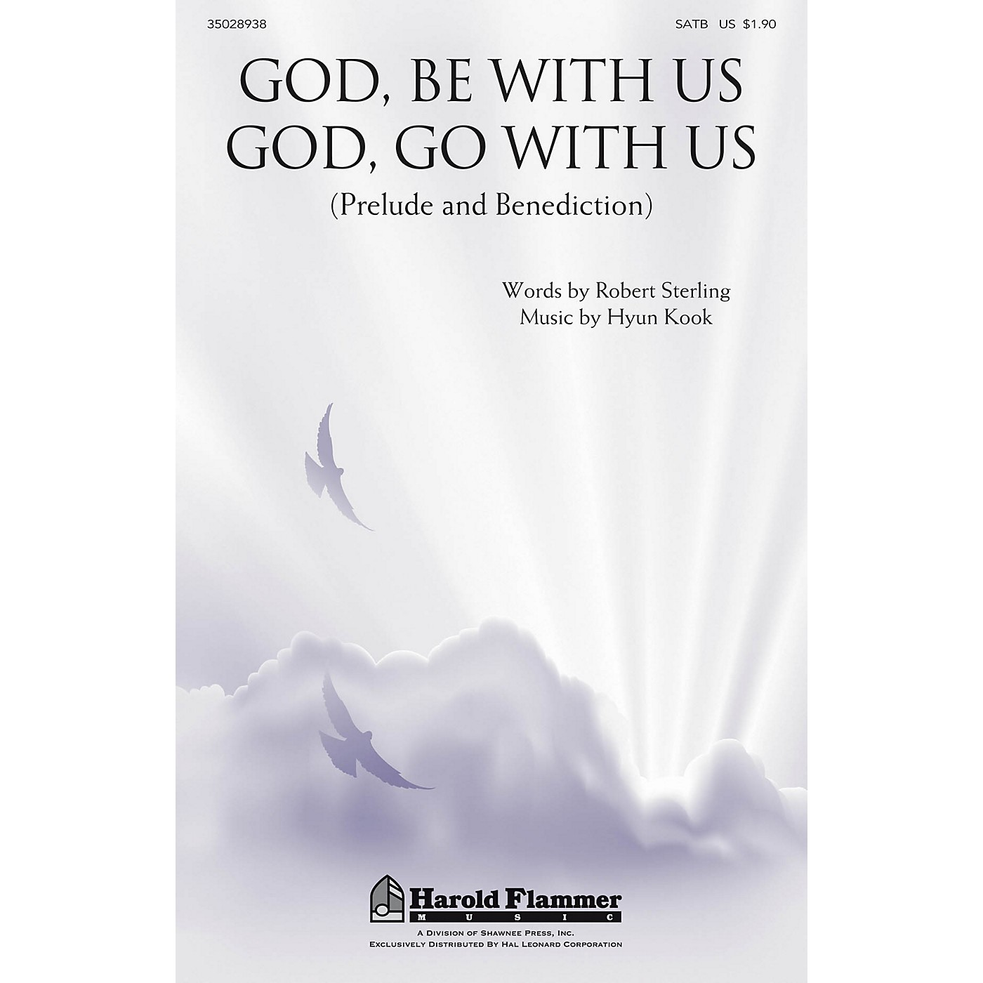 Shawnee Press God, Be With Us/God, Go With Us SATB composed by Robert Sterling thumbnail