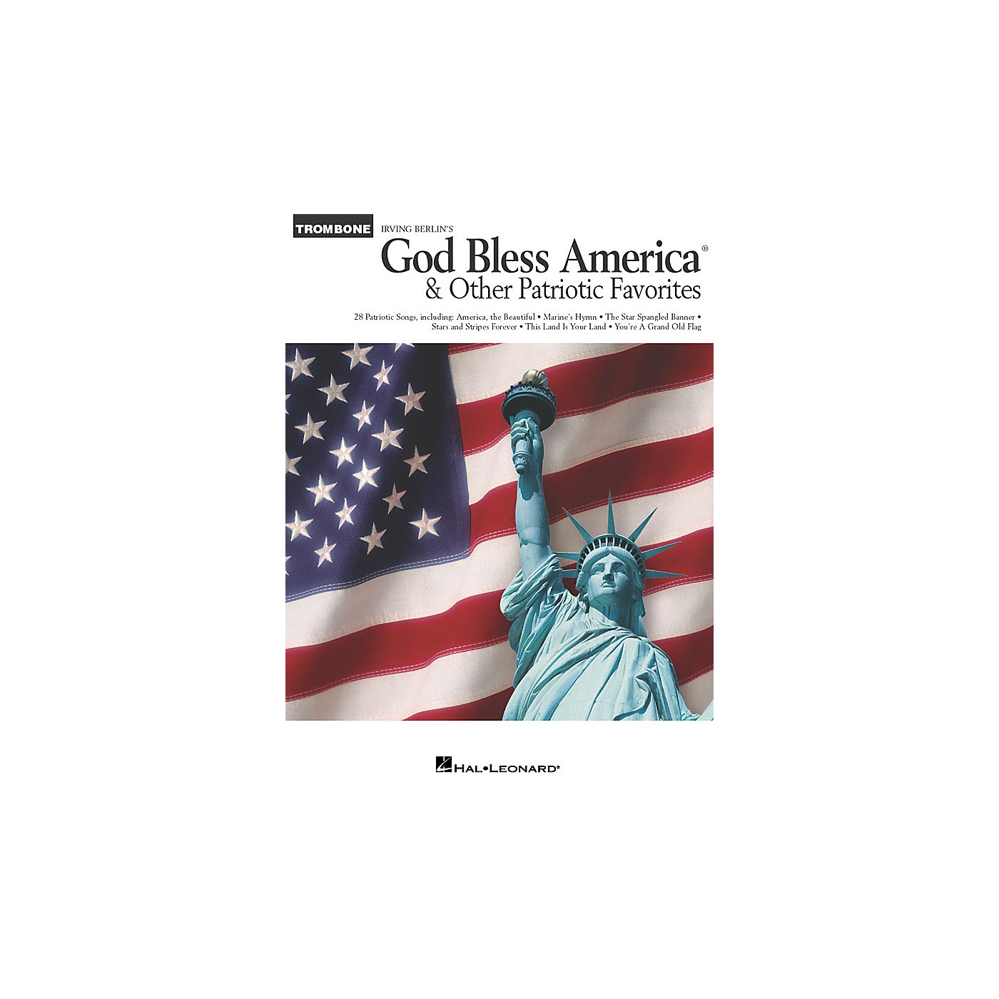 Hal Leonard God Bless America® and Other Patriotic Favorites (Trombone) Instrumental Folio Series thumbnail
