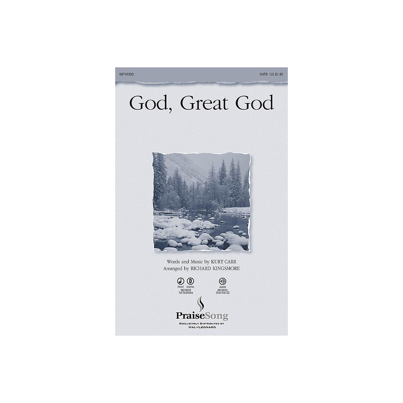 PraiseSong God, Great God SATB by Kurt Carr arranged by Richard Kingsmore thumbnail