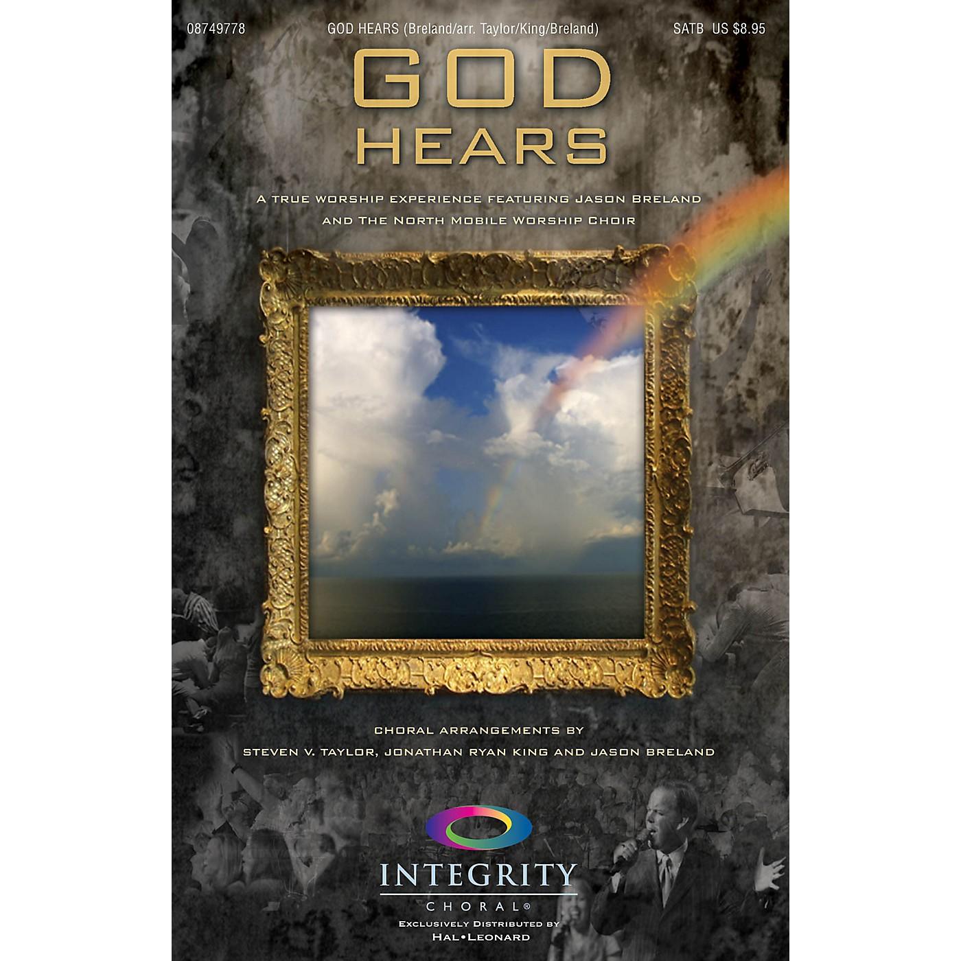 Integrity Choral God Hears SATB Arranged by Steven V. Taylor/Ryan King/Jason Breland thumbnail