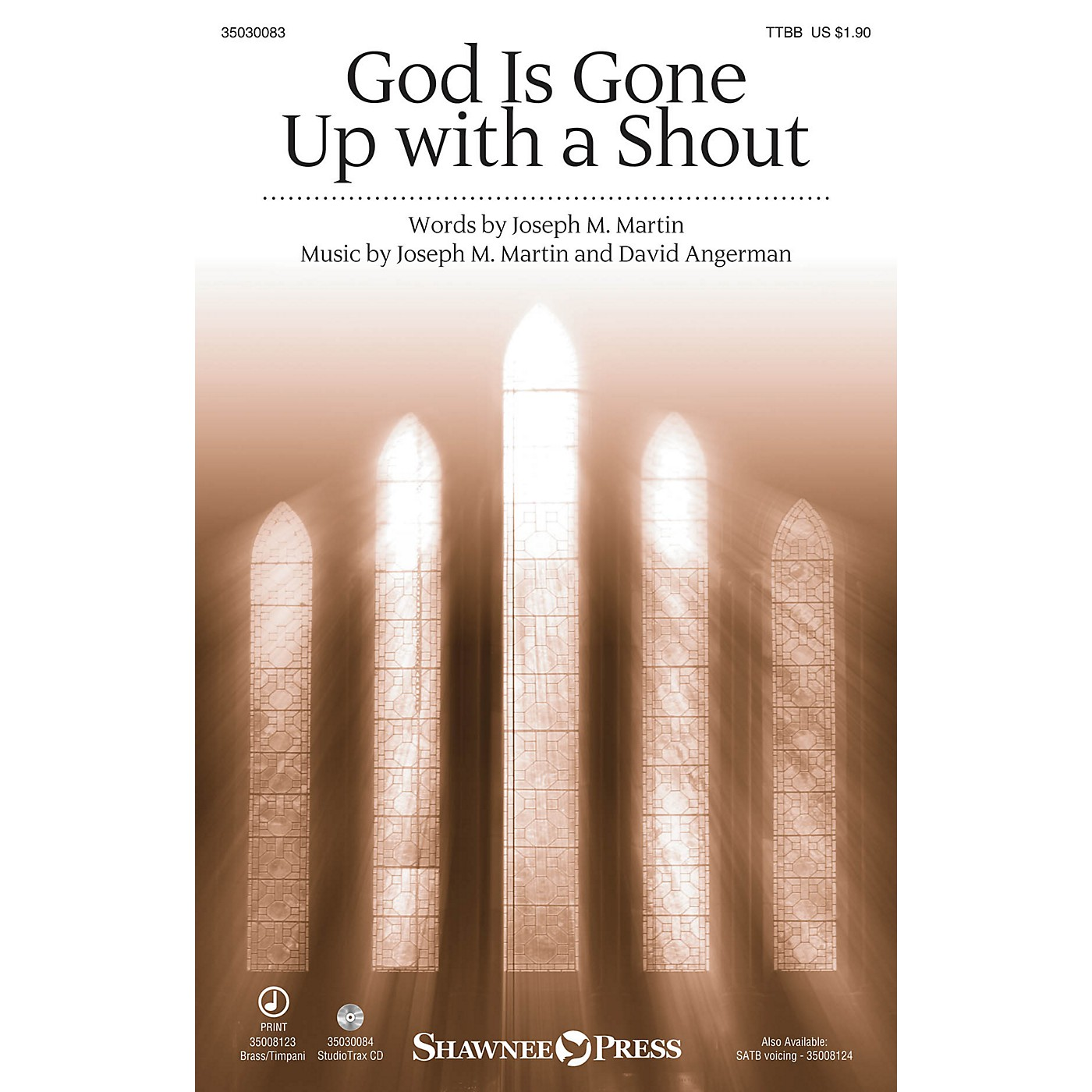 Shawnee Press God Is Gone Up with a Shout TTBB composed by David Angerman thumbnail