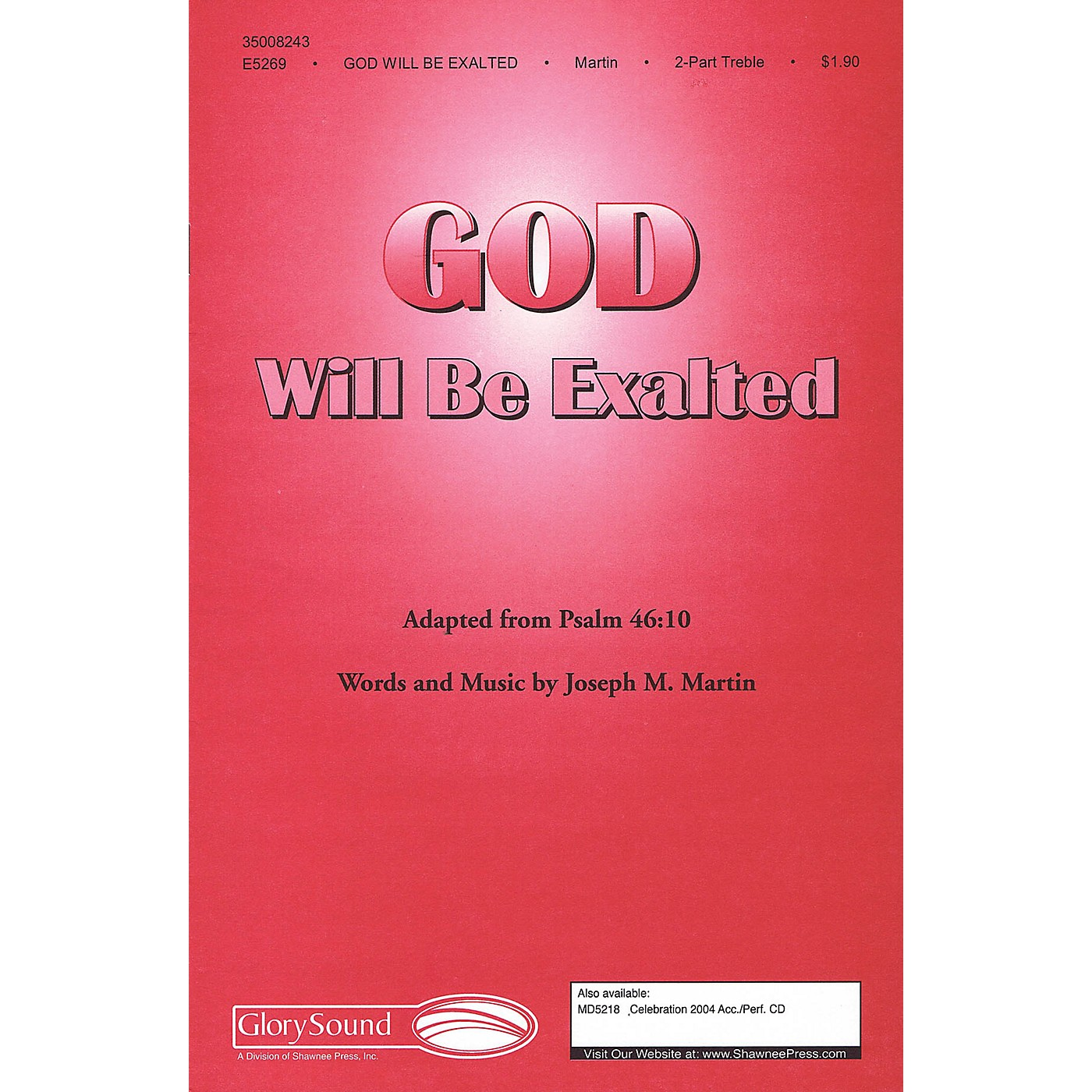 Shawnee Press God Will Be Exalted 2PT TREBLE composed by Joseph M. Martin thumbnail