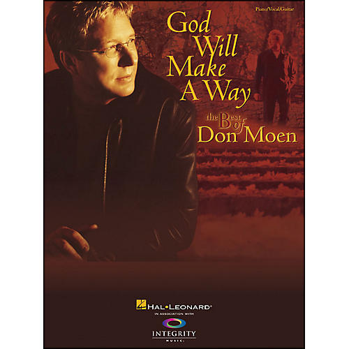 Hal Leonard God Will Make A Way: The Best Of Don Moen Pvg arranged for piano, vocal, and guitar (P/V/G) thumbnail
