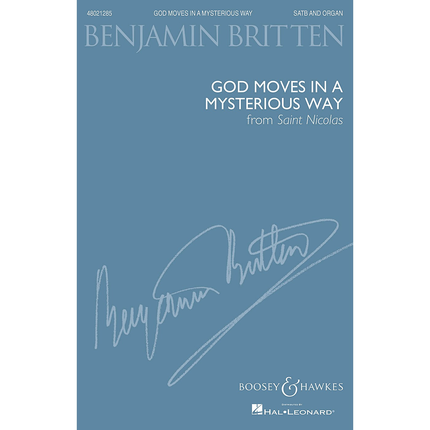Boosey and Hawkes God moves in a mysterious way (from Saint Nicolas SATB and Organ) SATB composed by Benjamin Britten thumbnail