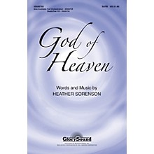Shawnee Press God of Heaven SATB composed by Heather Sorenson