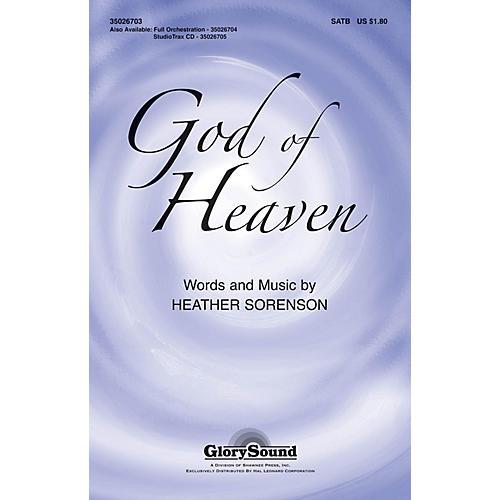 Shawnee Press God of Heaven SATB composed by Heather Sorenson thumbnail