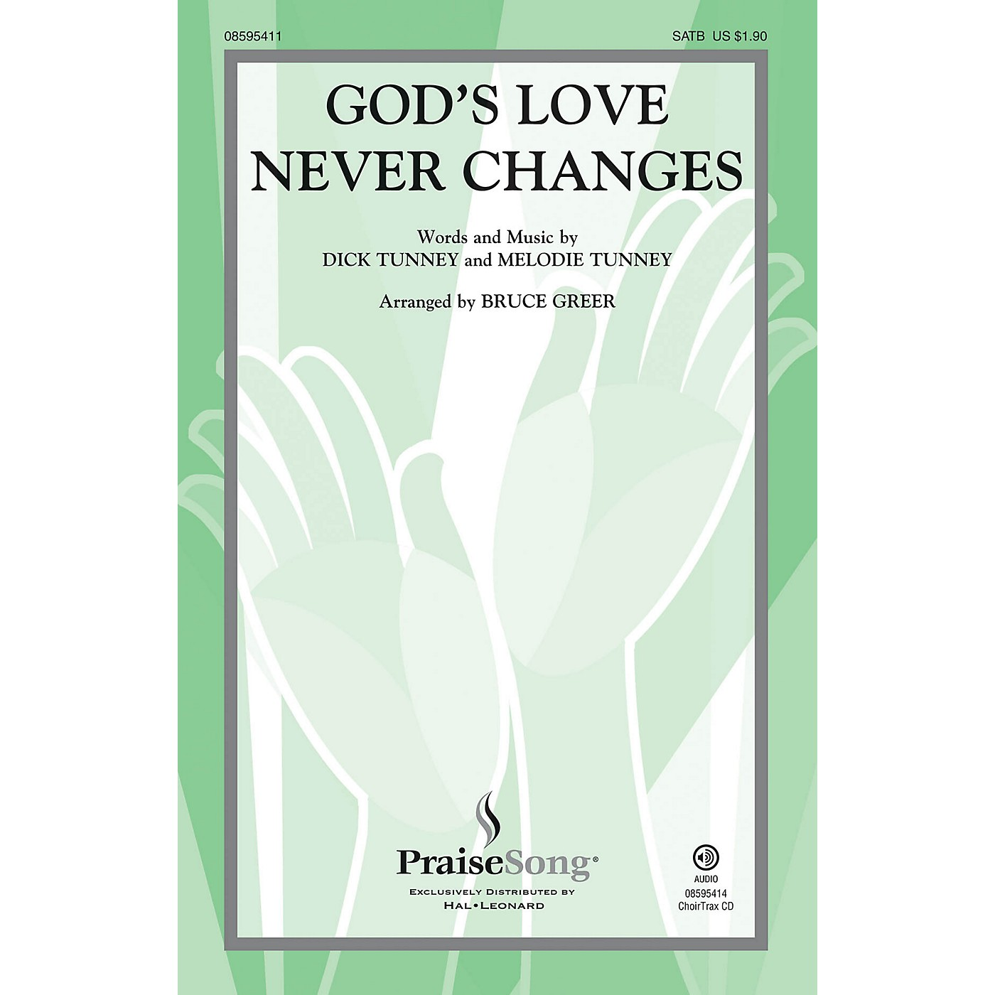 PraiseSong God's Love Never Changes CHOIRTRAX CD Arranged by Bruce Greer thumbnail